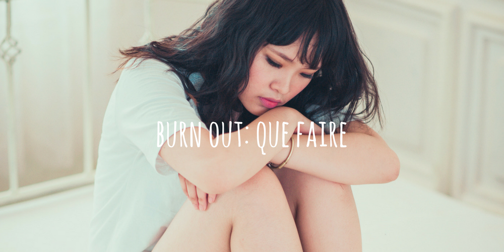 BURN OUT QUE FAIRE